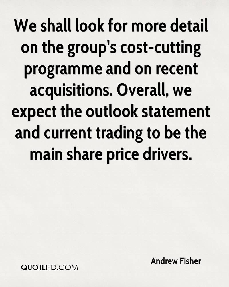 We shall look for more detail on the group's cost-cutting programme and on recent acquisitions. Overall, we expect the outlook statement and current trading to be the main share price drivers.