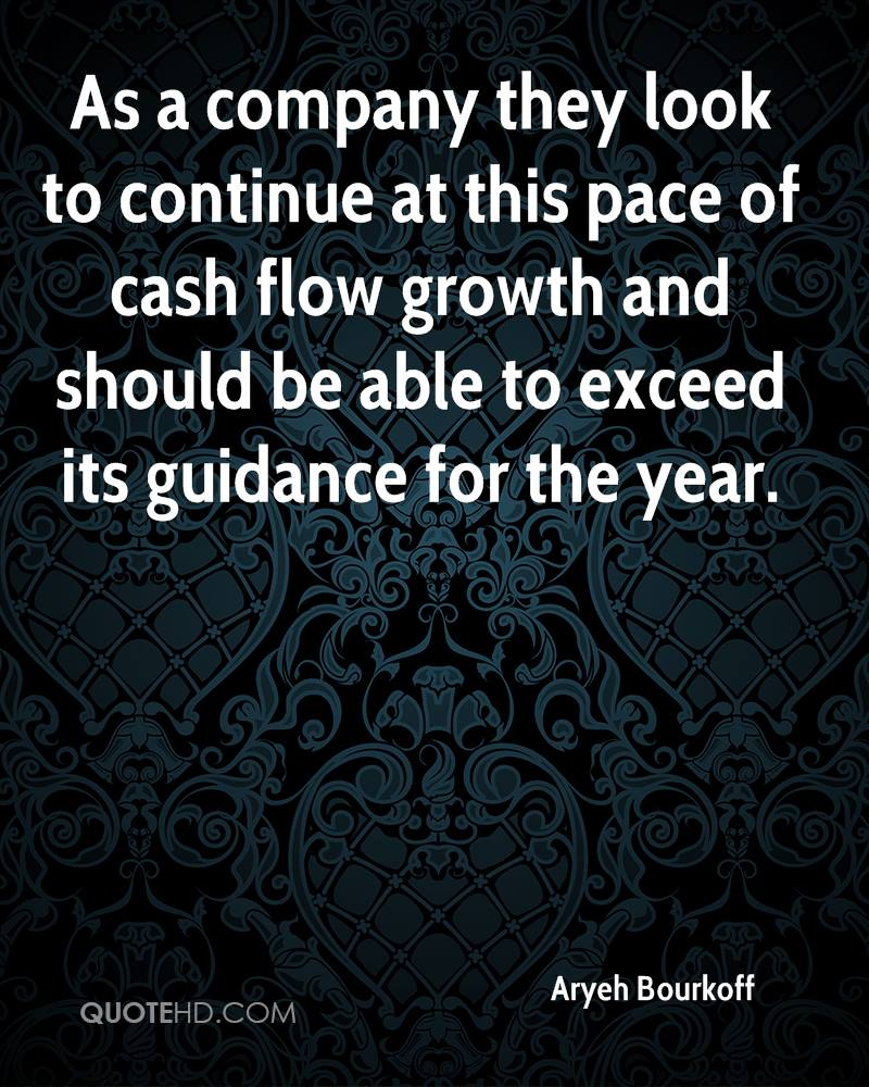 As a company they look to continue at this pace of cash flow growth and should be able to exceed its guidance for the year.