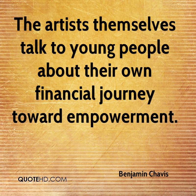 The artists themselves talk to young people about their own financial journey toward empowerment.
