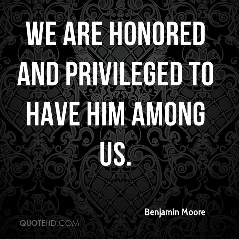 We are honored and privileged to have him among us.