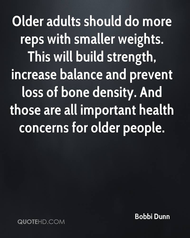 Older adults should do more reps with smaller weights. This will build strength, increase balance and prevent loss of bone density. And those are all important health concerns for older people.