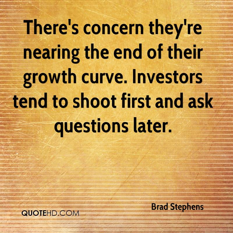 There's concern they're nearing the end of their growth curve. Investors tend to shoot first and ask questions later.