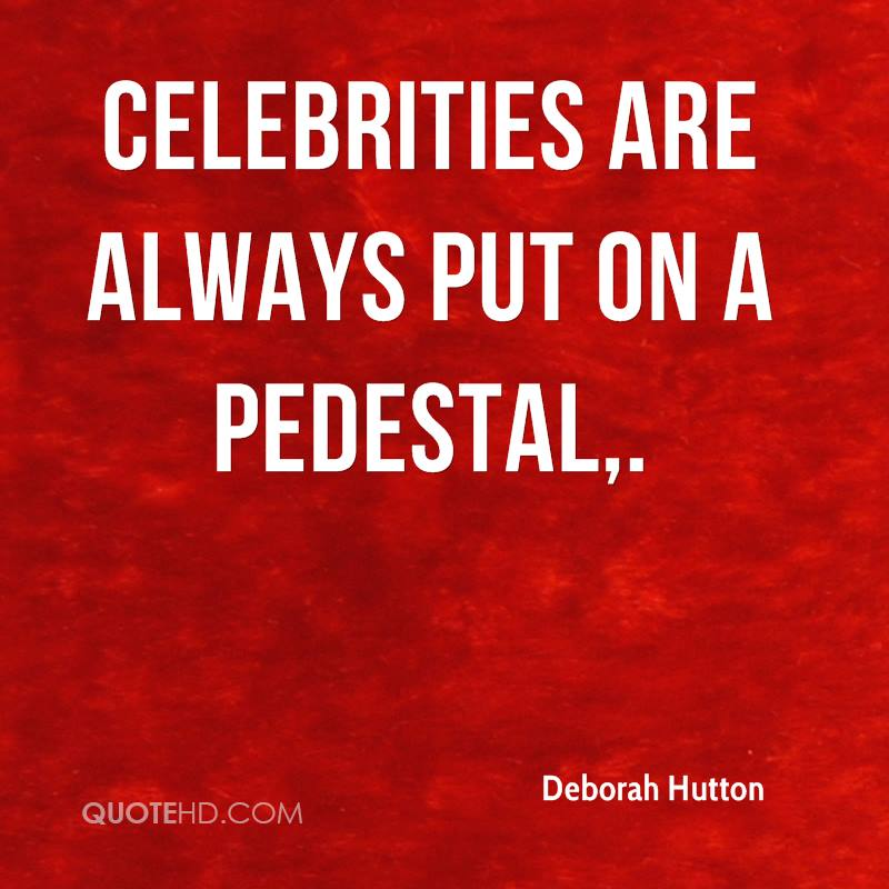 Image result for celebrities on a pedestal