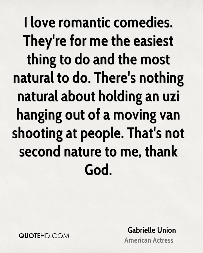 Natural Love Quotes Gabrielle Union Nature Quotes  Quotehd