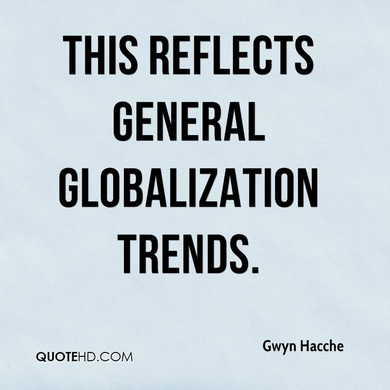 This reflects general globalization trends.