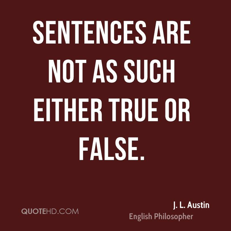 Sentences are not as such either true or false.