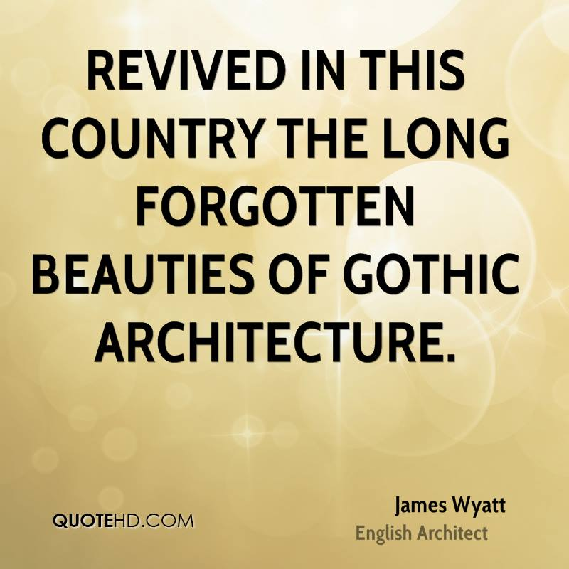 Revived in this country the long forgotten beauties of Gothic architecture.