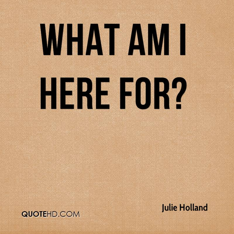Julie Holland Quotes | QuoteHD