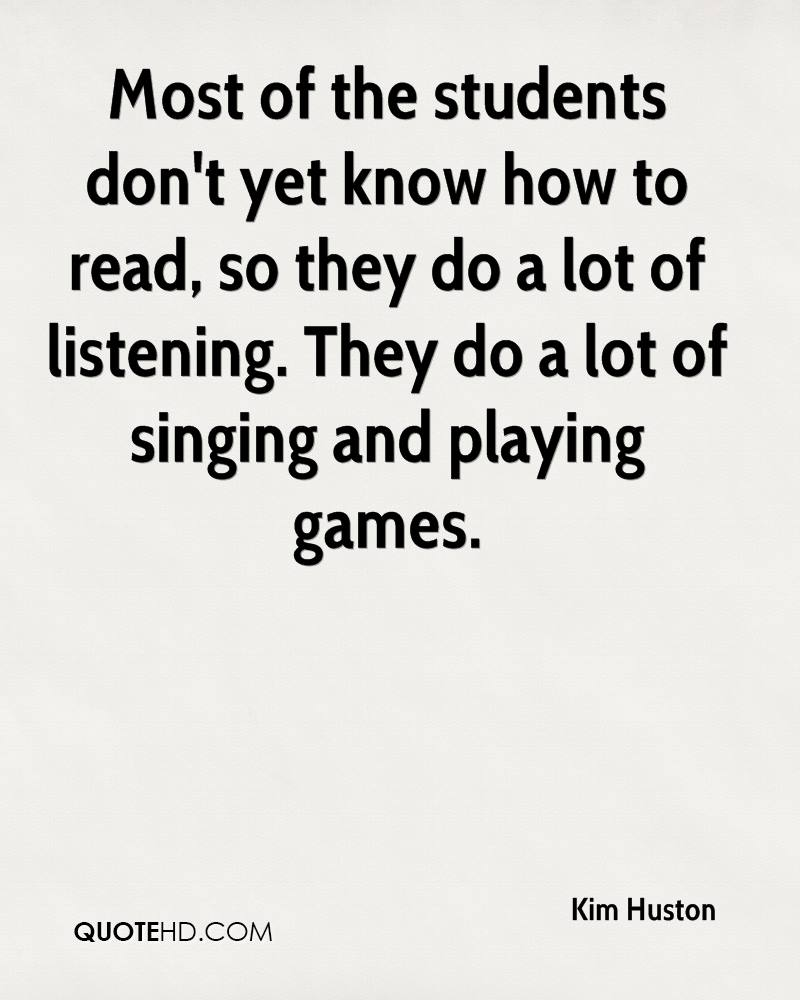Most of the students don't yet know how to read, so they do a lot of listening. They do a lot of singing and playing games.