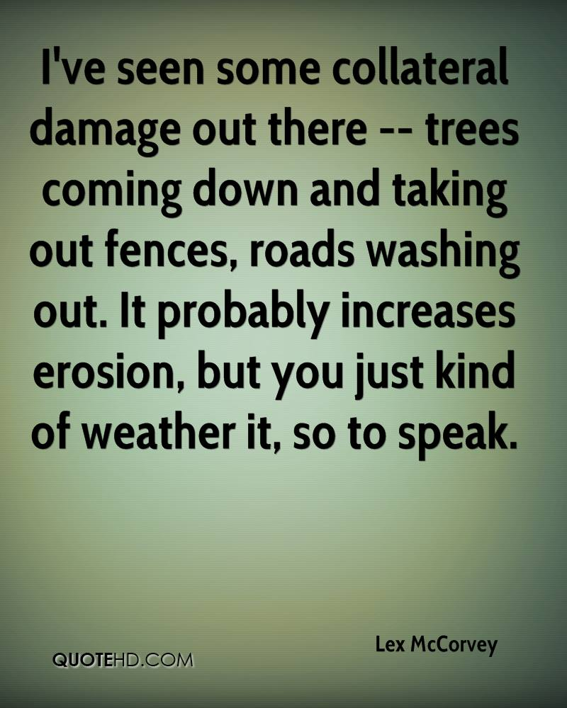 fences book quotes. iu0027ve seen some collateral damage out there trees coming down and taking fences book quotes