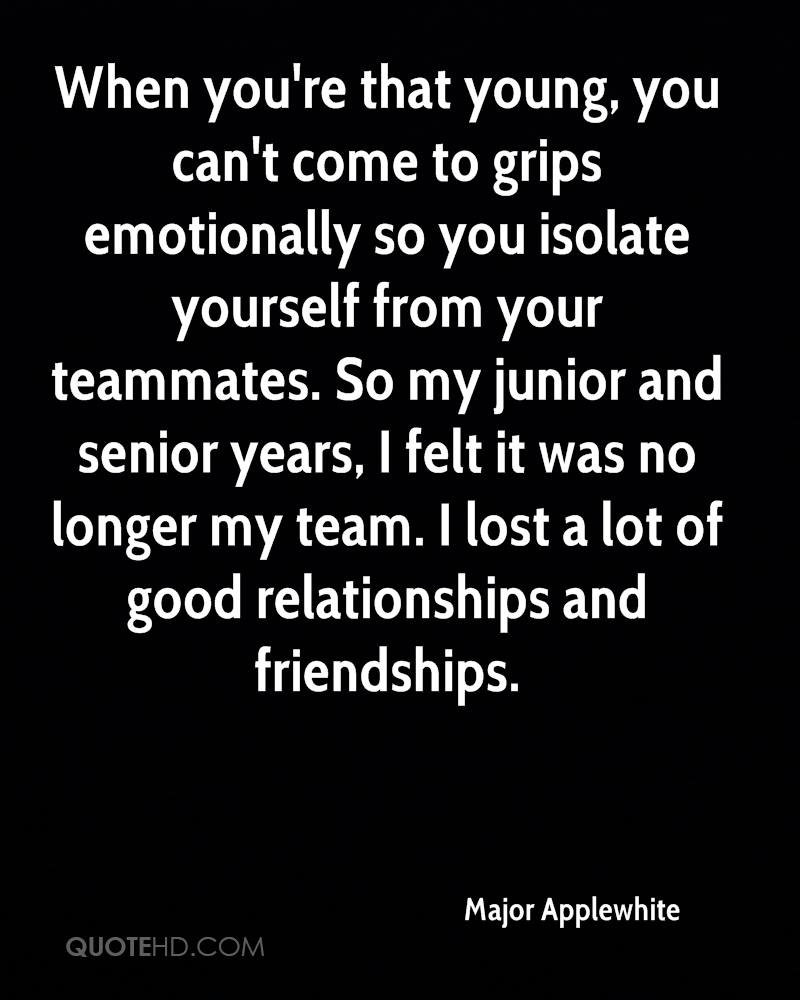 Quotes About Lost Friendships Major Applewhite Friendship Quotes  Quotehd