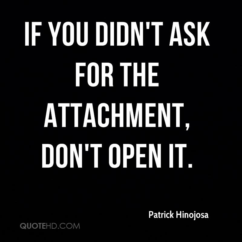 If you didn't ask for the attachment, don't open it.