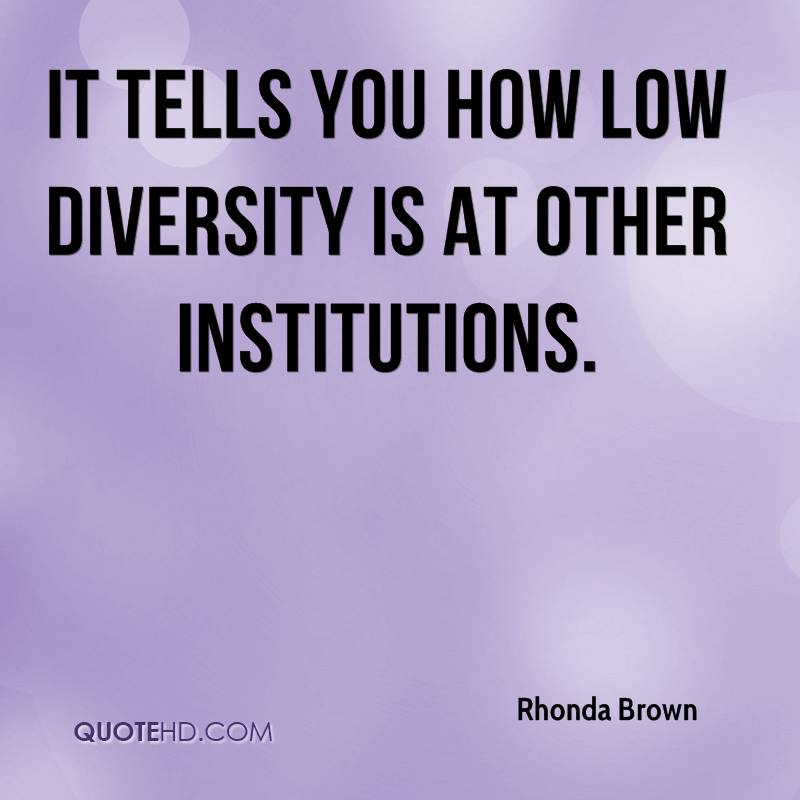 It tells you how low diversity is at other institutions.