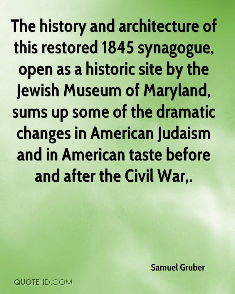 The history and architecture of this restored 1845 synagogue, open as a historic site by the Jewish Museum of Maryland, sums up some of the dramatic changes in American Judaism and in American taste before and after the Civil War.