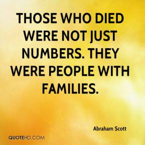 Abraham Scott - Those who died were not just numbers. They were people with families.
