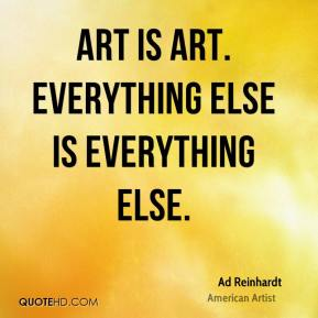 Art is Art. Everything else is everything else.