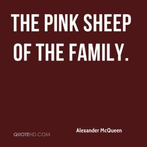 Alexander McQueen - The pink sheep of the family.
