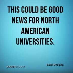 This could be good news for North American universities.