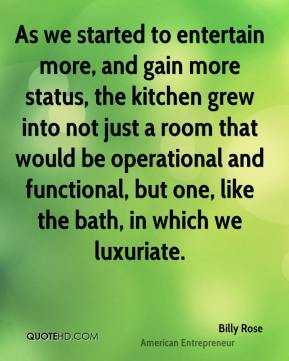 As we started to entertain more, and gain more status, the kitchen grew into not just a room that would be operational and functional, but one, like the bath, in which we luxuriate.