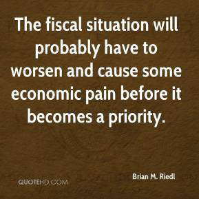 The fiscal situation will probably have to worsen and cause some economic pain before it becomes a priority.