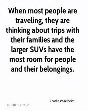 When most people are traveling, they are thinking about trips with their families and the larger SUVs have the most room for people and their belongings.