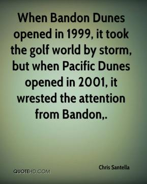When Bandon Dunes opened in 1999, it took the golf world by storm, but when Pacific Dunes opened in 2001, it wrested the attention from Bandon.
