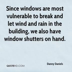 Since windows are most vulnerable to break and let wind and rain in the building, we also have window shutters on hand.