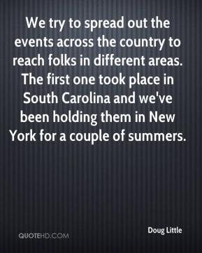 We try to spread out the events across the country to reach folks in different areas. The first one took place in South Carolina and we've been holding them in New York for a couple of summers.