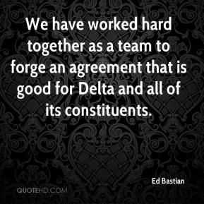 Ed Bastian - We have worked hard together as a team to forge an agreement that is good for Delta and all of its constituents.