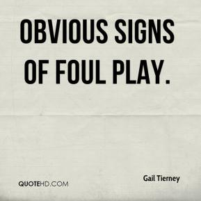 Gail Tierney - obvious signs of foul play.