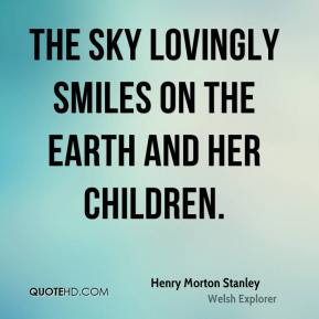 The sky lovingly smiles on the earth and her children.