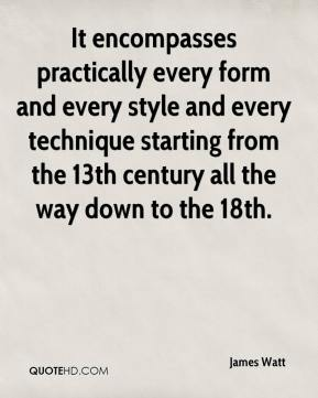 It encompasses practically every form and every style and every technique starting from the 13th century all the way down to the 18th.