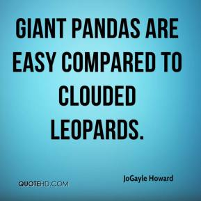 Giant pandas are easy compared to clouded leopards.