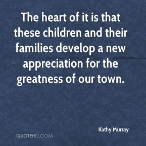 The heart of it is that these children and their families develop a new appreciation for the greatness of our town.