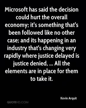 Microsoft has said the decision could hurt the overall economy; it's something that's been followed like no other case; and its happening in an industry that's changing very rapidly where justice delayed is justice denied, ... All the elements are in place for them to take it.