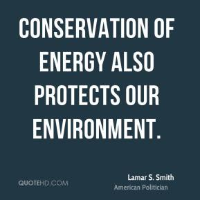 Conservation of energy also protects our environment.