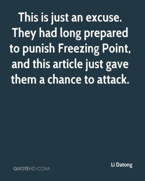 Li Datong  - This is just an excuse. They had long prepared to punish Freezing Point, and this article just gave them a chance to attack.
