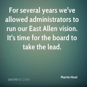For several years we've allowed administrators to run our East Allen vision. It's time for the board to take the lead.