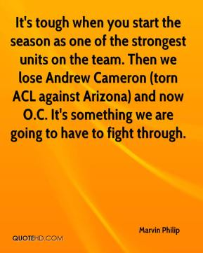 It's tough when you start the season as one of the strongest units on the team. Then we lose Andrew Cameron (torn ACL against Arizona) and now O.C. It's something we are going to have to fight through.