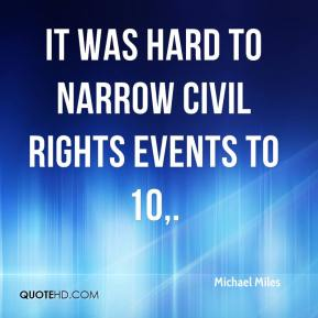 It was hard to narrow Civil Rights events to 10.