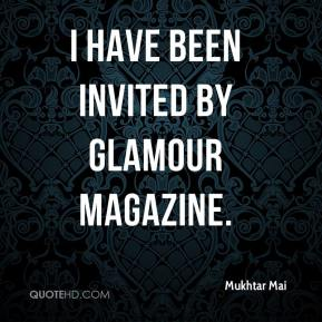 I have been invited by Glamour magazine.