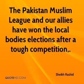 The Pakistan Muslim League and our allies have won the local bodies elections after a tough competition.