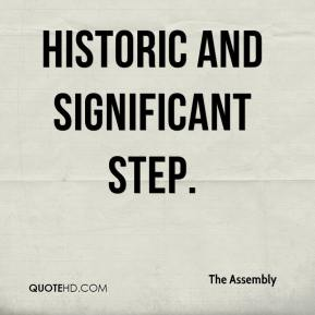 The Assembly  - historic and significant step.
