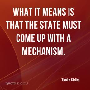 What it means is that the state must come up with a mechanism.