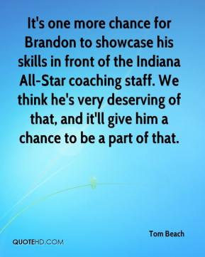 It's one more chance for Brandon to showcase his skills in front of the Indiana All-Star coaching staff. We think he's very deserving of that, and it'll give him a chance to be a part of that.
