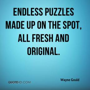 Wayne Gould  - endless puzzles made up on the spot, all fresh and original.