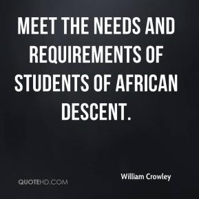 meet the needs and requirements of students of African descent.