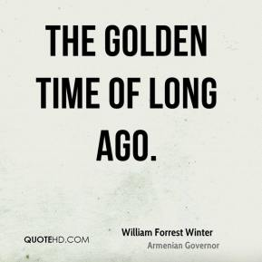 The golden time of Long Ago.