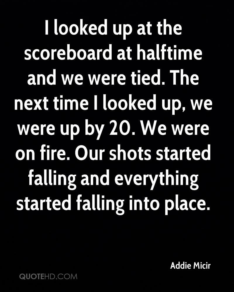 I looked up at the scoreboard at halftime and we were tied. The next time I looked up, we were up by 20. We were on fire. Our shots started falling and everything started falling into place.