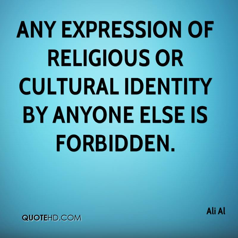 client identity through religion and culture Culture and identity what is culture everyone has culture  some definitions of culture focus on art, religion, eating habits, rituals, humour, science,.